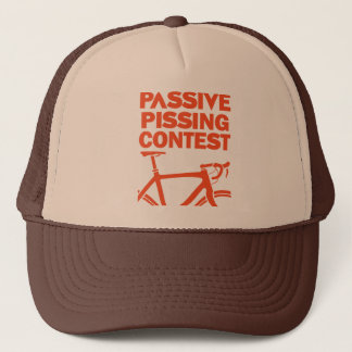 Passive Pissing Contest Trucker Hat