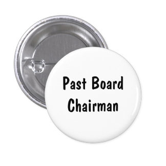Past Board Chairman Buttons