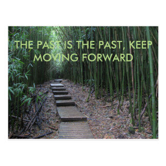 Past is the Past, Move Forward Postcard