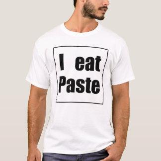 Paste Eater T-Shirt