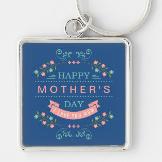 Pastel Floral Flowers Decor - Happy Mother's Day Silver-Colored Square Keychain