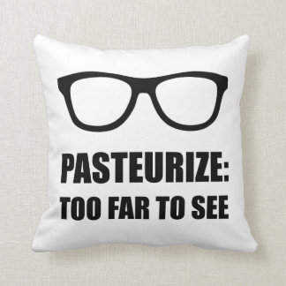 Pasteurize Too Far To See Throw Cushions