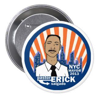 Pastor Erick Salgado NYC Mayor 2013 7.5 Cm Round Badge