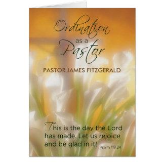 Pastor Ordination Custom Name, Date, Lilies, Cross Greeting Card