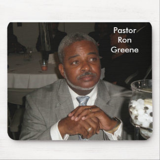 Pastor Ron Greene Mouse Pad
