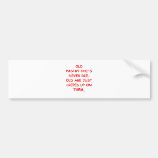 pastry chef bumper sticker