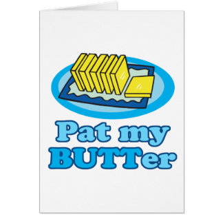 pat my butt butter funny food design pun greeting card