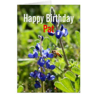 Pat Texas Bluebonnet Happy Birthday Greeting Cards