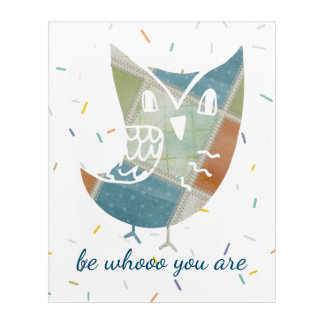 Patchwork Owl with Quote Acrylic Wall Art