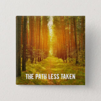 Path Less Taken 15 Cm Square Badge