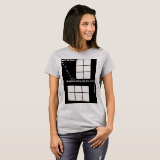 Patience and Shadows Womens T-Shirt