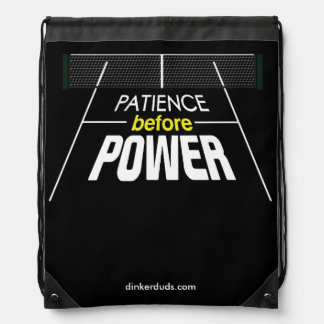 """Patience Before Power"" Pickleball Backpack"