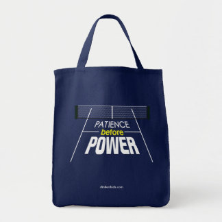 """Patience Before Power"" Pickleball Tote Bag"