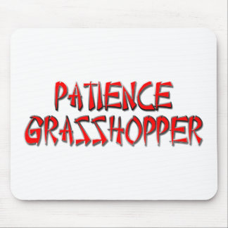 PATIENCE GRASSHOPPER MOUSE PAD
