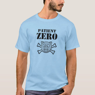 PATIENT ZERO - SWINE FLU T-Shirt