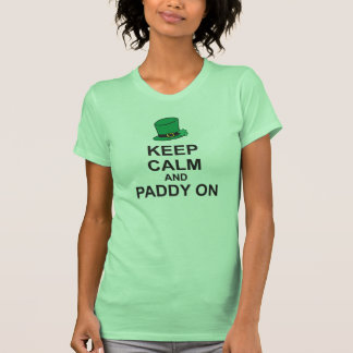 Patricks Day T-Shirt KEEP CALM and PADDY ON