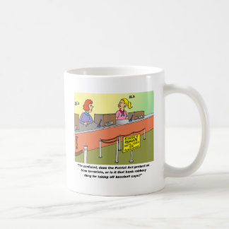 PATRIOT ACT / BANK ROBBERY COFFEE MUGS