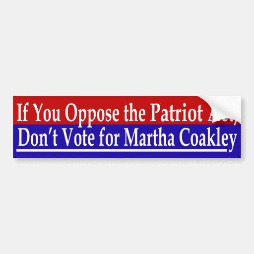 Patriot Act Martha Coakley Sticker Bumper Sticker