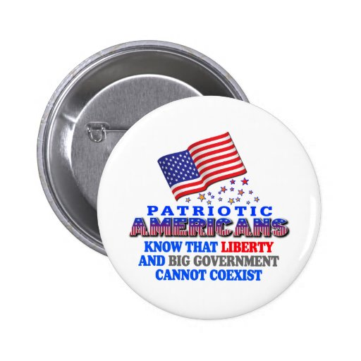 Patriotic Americans Big Government Button