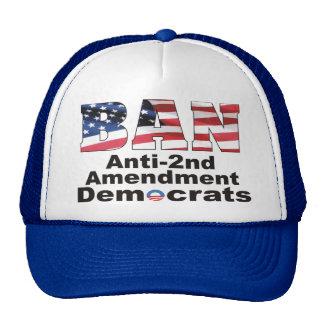 Patriotic BAN Anti-2nd Amendment Democrats Hat