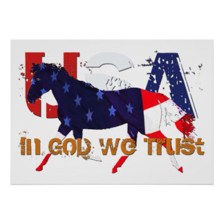 Patriotic Horse - In God We Trust Poster