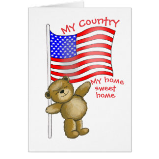Patriotic, My Country, My home sweet home Card