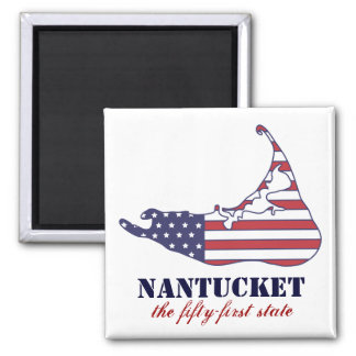Patriotic Nantucket, the 51st State of America Magnet