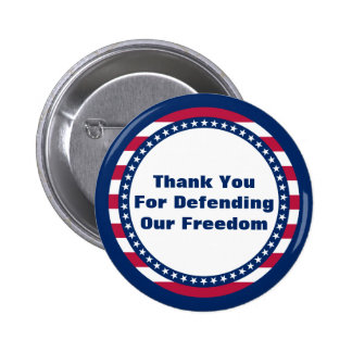 Patriotic Thank You For Defending Our Freedom 6 Cm Round Badge