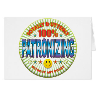 Patronizing Totally Cards