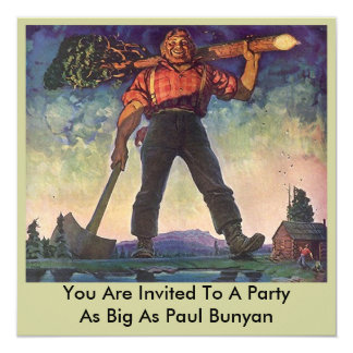 """PAUL BUNYAN Giant Logging Woods Party Invitation 5.25"""" Square Invitation Card"""