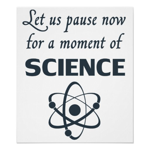 Pause for a Moment of Science Posters