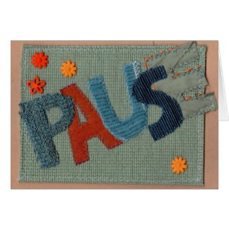Pause Greeting Card