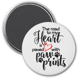 Paved In Paw Prints Magnet