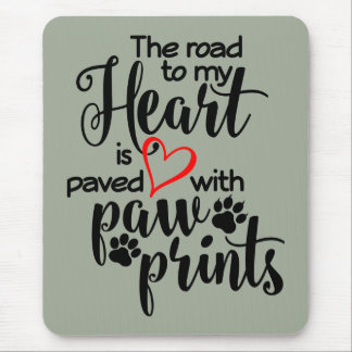 Paved In Paw Prints Mouse Pad