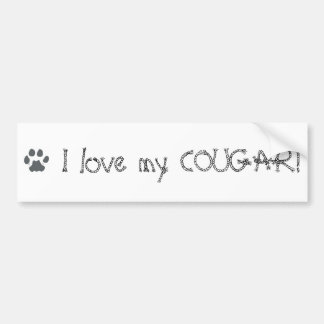 paw-cougar, I love my COUGAR! Bumper Sticker