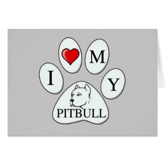 PAW - I heart my Pit Bull - Love Dogs Cards