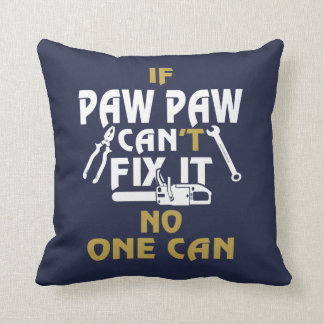 PAW PAW CAN FIX IT! CUSHION