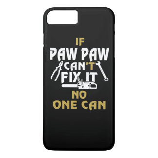 PAW PAW CAN FIX IT! iPhone 7 PLUS CASE