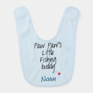 Paw Paw's Little Fishing Buddy Baby Bib Customize