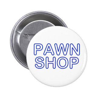 pawn shop : electric sign 6 cm round badge