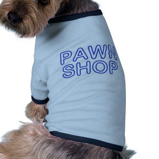 pawn shop : electric sign pet shirt