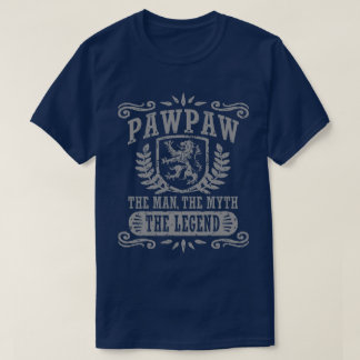 PawPaw The Man The Myth The Legend T-Shirt