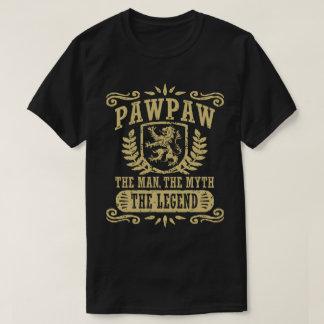 PawPaw The Man The Myth The Legend T-Shirt