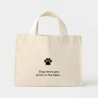 pawprint, Dogs leave paw prints on the heart... Mini Tote Bag