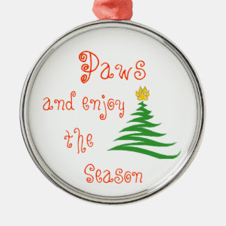 Paws and enjoy the Season Silver-Colored Round Decoration