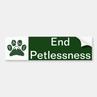 PAWS - End Petlessness Bumper Sticker