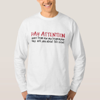 """Pay Attention"" T-Shirt"