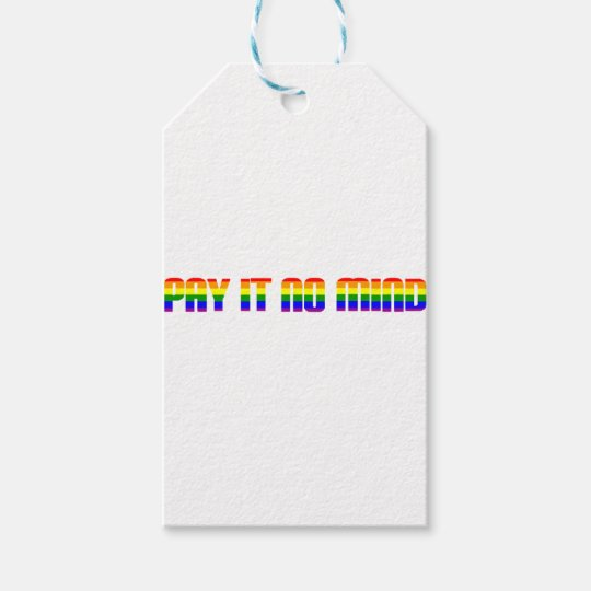 pay it no mind gift tags