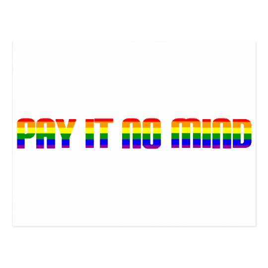 pay it no mind postcard
