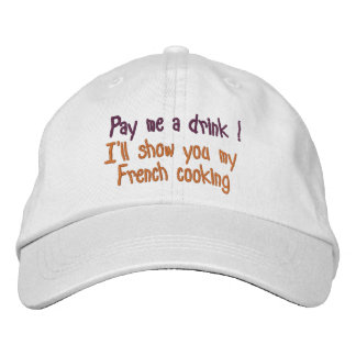 Pay me a drink ! embroidered hat